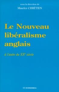 LE NOUVEAU LIBERALISME ANGLAIS. - A laube du XXème siècle.pdf