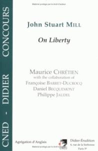 "Maurice Chrétien - ""On liberty"" by John Stuart Mill."