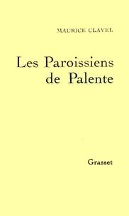 Maurice Clavel - Les paroissiens de Palente.