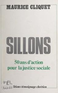 Maurice Cliquet - Sillons - 50 ans d'action pour la justice sociale.