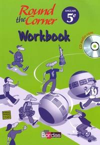 Maurice Clutier - Anglais 5e Round the Corner - Workbook. 1 CD audio