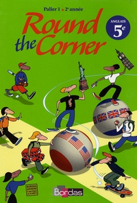 Maurice Clutier et Gwyneth-A Cairns - Round the Corner Anglais Collège Palier 1 - 2e année.