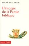 Maurice Cocagnac - L'énergie de la parole biblique.