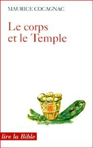 Maurice Cocagnac - Le corps et le Temple.