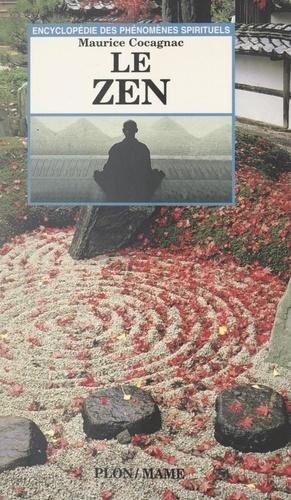 Le Zen. Jalons sur un chemin de lumière