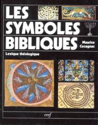 Maurice Cocagnac - LES SYMBOLES BIBLIQUES. - Lexique théologique, 2ème édition.