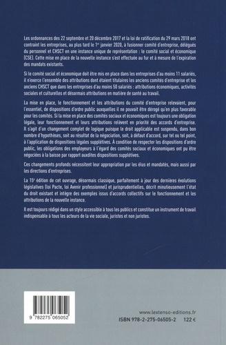 Le droit des comités sociaux et économiques et des comités de groupe. Commissions santé, sécurité et des conditions de travail, représentants de proximité, conseils d'entreprise, comités d'entreprise européens  Edition 2020