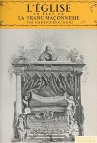 Maurice Colinon et  Daniel-Rops - L'Église en face de la franc-maçonnerie.