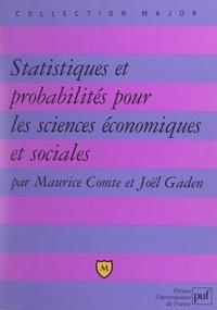 Maurice Comte et Joël Gaden - Statistiques et probabilités pour les sciences économiques et sociales.