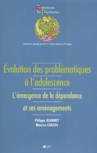 Maurice Corcos et Philippe Jeammet - Evolution des problématiques à l'adolescence. - L'émergence de la dépendance et ses aménagements.