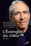 Maurice Couture - Maurice Couture, l'Évangile au cœur.