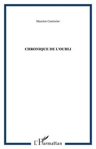 Maurice Couturier - Chronique de l'oubli.