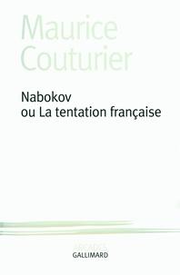 Maurice Couturier - Nabokov ou La tentation française.
