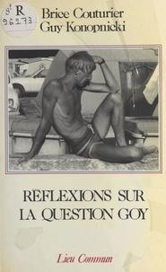 Maurice Couturier - Réflexions sur la question goy.