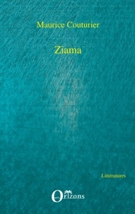 Maurice Couturier - Ziama.