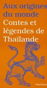 Maurice Coyaud et Isabelle Lintignat - Contes et légendes de Thaïlande.