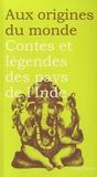 Maurice Coyaud - Contes et légendes des pays de l'Inde.