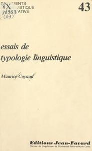 Maurice Coyaud et  Association Jean Favard pour l - Essais de typologie linguistique - Morpho-syntaxe et sémantique.