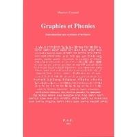 Maurice Coyaud - Graphies et phonies - Introduction aux systèmes d'écriture.