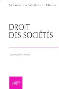 Maurice Cozian et Alain Viandier - Droit des sociétés. - 14ème édition.
