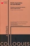 Maurice Cozian et Patrick Dibout - Droits et garanties du contribuable - Evolutions et perspectives vingt ans après le rapport Aicardi.