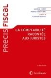 Maurice Cozian et Pierre-Jean Gaudel - La comptabilité racontée aux juristes.