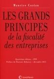 Maurice Cozian - Les grands principes de la fiscalité des entreprises.