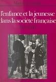 Maurice Crubellier et René Rémond - L'enfance et la jeunesse dans la société française - 1800-1950.