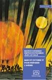 Maurice Cukierman et Dimitri Koutsoumbas - Marx et Octobre 17 pour préparer l'avenir.