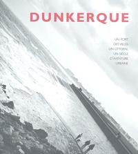 Dunkerque - Un port, des villes, un littoral, un siècle daventure urbaine.pdf