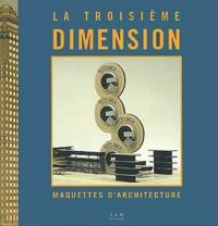 Maurice Culot - La Troisième dimension - Maquettes d'architecture.