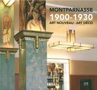 Maurice Culot et Patrice Maire - Montparnasse 1900-1930 - Art nouveau - Art déco.