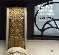 Maurice Culot et Charlotte Mus - Saint-Germain-des-Prés 1900-1950 - Art nouveau - art déco.