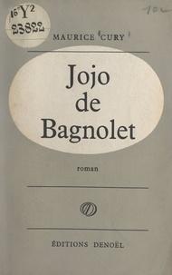 Maurice Cury - Jojo de Bagnolet.