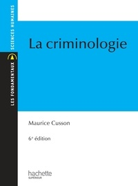 Maurice Cusson - La criminologie.