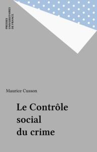 Maurice Cusson - Le Contrôle social du crime.