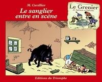 Maurice Cuvilier - Le sanglier entre en scène.