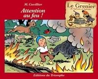 Maurice Cuvillier - Attention au feu !.
