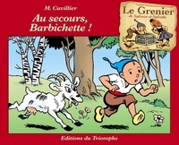 Maurice Cuvillier - Au secours, Barbichette !.