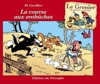 Maurice Cuvillier - La course aux embûches.