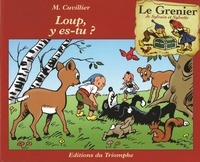 Maurice Cuvillier - Loup, y es-tu ?.