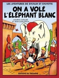 Maurice Cuvillier et Jean-Louis Pesch - On a volé l'éléphant blanc.