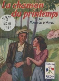Maurice d'Anyl - La chanson du printemps.