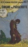 Maurice d'Escrignelles - L'énigme du parachute.