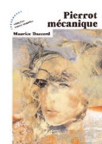 Maurice Daccord - Pierrot mécanique.
