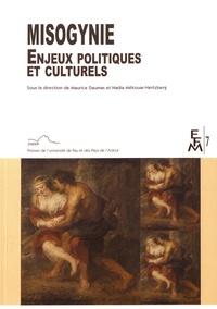 Maurice Daumas et Nadia Mékouar-Hertzberg - Misogynie - Enjeux politiques et culturels.