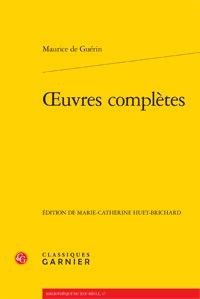 Maurice de Guérin - Oeuvres complètes.