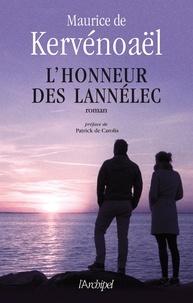 Maurice De kervénoaël et Maurice de Kervénoaël - L'Honneur des Lannélec.