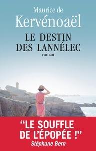 Maurice de Kervénoaël - Le destin des Lannélec.
