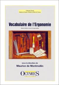 Vocabulaire de l'ergonomie - Maurice de Montmollin  